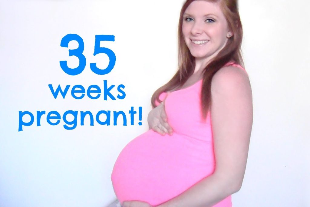 What is your status at 35 weeks pregnant?